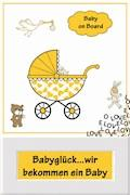 Babyglück...wir bekommen ein Baby - Jana Küster - E-Book