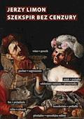 Szekspir bez cenzury. Erotyczny żart na scenie elżbietańskiej - Jerzy Limon - ebook