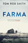 Farma - Tom Rob Smith - ebook