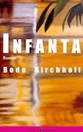 Infanta - Bodo Kirchhoff - E-Book