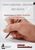 Wypracowania Stefan Żeromski - zbiór opowiadań - Opracowanie zbiorowe - ebook