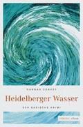 Heidelberger Wasser - Hannah Corvey - E-Book