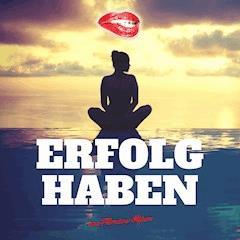 Erfolg haben - Florian Höper - Hörbüch