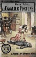Le Cavalier Fortune - Paul Féval (père) - ebook