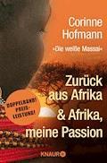 Zurück aus Afrika & Afrika, meine Passion - Corinne Hofmann - E-Book