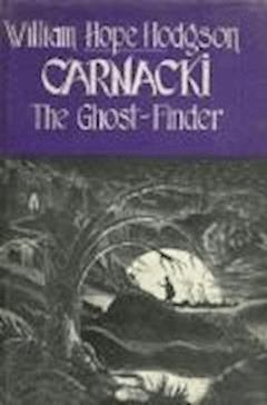 Carnacki, The Ghost Finder - William Hope Hodgson - ebook