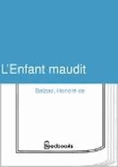 L'Enfant maudit - Honoré de  Balzac - ebook