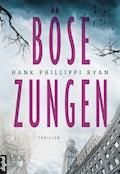 Böse Zungen - Hank Phillippi Ryan - E-Book