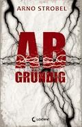 Abgründig - Arno Strobel - E-Book