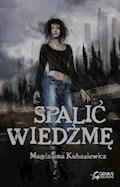 Spalić wiedźmę - Magdalena Kubasiewicz - ebook + audiobook