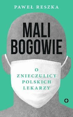 Mali bogowie - Paweł Reszka - ebook