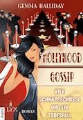 Hollywood Gossip - Vier Schnappschüsse und ein Todesfall - Gemma Halliday - E-Book