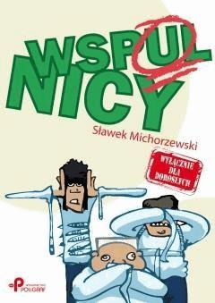 Wspulnicy - Sławek Michorzewski - ebook