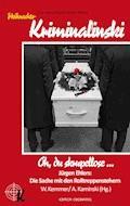 Oh, du skrupellose ... - Jürgen Ehlers - E-Book