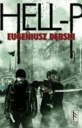 Hell-P  - Eugeniusz Dębski - ebook + audiobook