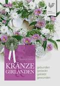 Kränze & Girlanden - Barbara P. Meister - E-Book