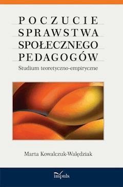 Poczucie sprawstwa społecznego pedagogów - Marta Kowalczuk-Walędziak - ebook