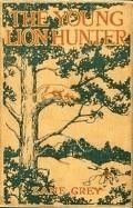 The Young Lion Hunter - Zane Grey - ebook