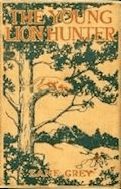 The Young Lion Hunter - Zane Grey - ebook