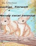 Lustige Tierwelt / Wesoly swiat zwierzat - Ira Silberhaar - E-Book
