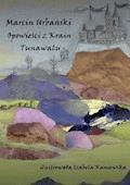 Opowieści zKrain Tunawalu - Marcin Urbański - ebook