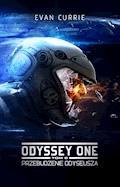 Odyssey One. Tom 6. Przebudzenie Odyseusza - Evan Currie - ebook + audiobook