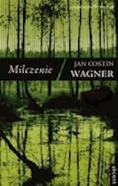 Milczenie - Wagner, Jan Costin - ebook