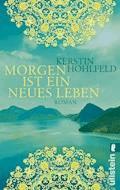 Morgen ist ein neues Leben - Kerstin Hohlfeld - E-Book