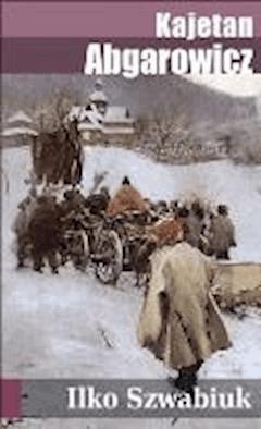 Ilko Szwabiuk - Kajetan Abgarowicz - ebook