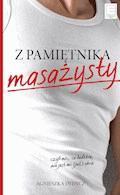 Z pamiętnika masażysty - Agnieszka Dydycz - ebook