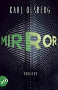 Mirror - Karl Olsberg - E-Book