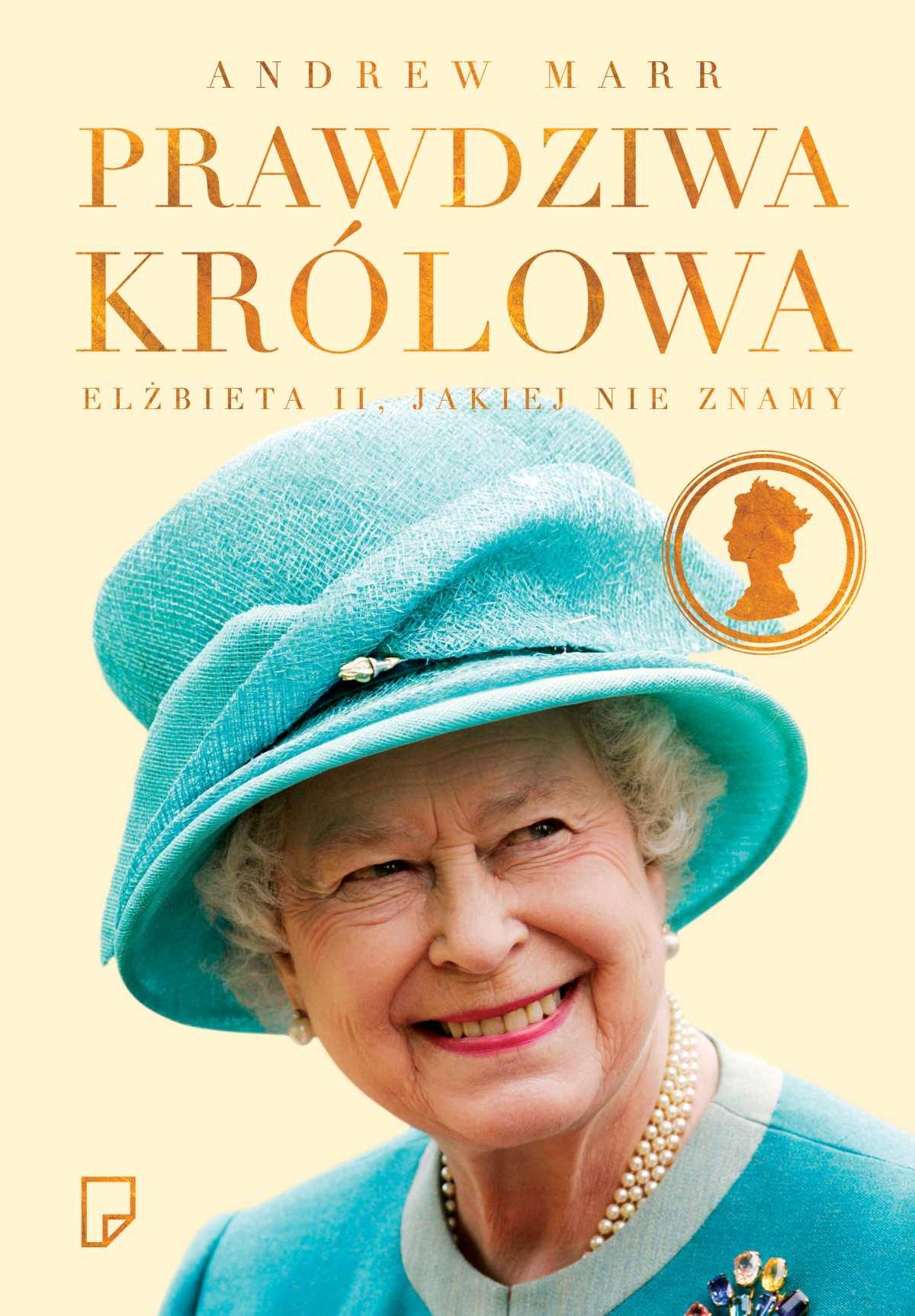 Prawdziwa królowa. Elżbieta II jakiej nie znamy - Tylko w Legimi możesz przeczytać ten tytuł przez 7 dni za darmo. - Andrew Marr