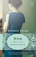 Dom przy alei Rothschildów - Stefanie Zweig - ebook