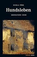Hundsleben - Nicola Förg - E-Book + Hörbüch
