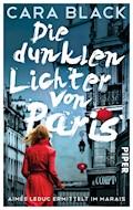 Die dunklen Lichter von Paris - Cara Black - E-Book