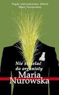 Nie strzelać do organisty - Maria Nurowska - ebook