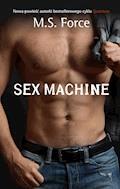 Sex Machine - M.S. Force - ebook