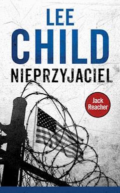 Jack Reacher. Nieprzyjaciel - Lee Child - ebook