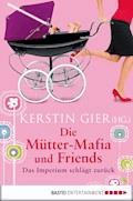 Die Mütter-Mafia und Friends - Kerstin Gier - E-Book