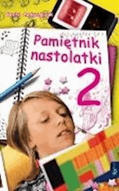 Pamietnik nastolatki 2 - Beata Andrzejczuk - ebook