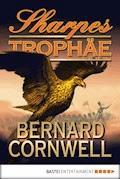 Sharpes Trophäe - Bernard Cornwell - E-Book