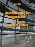 Ausschreibung für einen Mord – Auf Mord gebaut - Jan Eik - E-Book