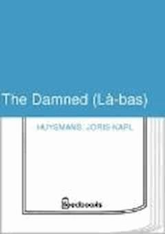 The Damned (La-bas) - Joris-Karl Huysmans - ebook