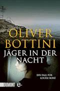Jäger in der Nacht - Oliver Bottini - E-Book