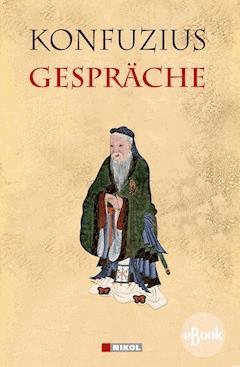Gespräche - Konfuzius - E-Book