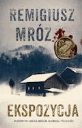 Ekspozycja - Remigiusz Mróz - ebook