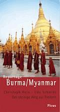 Reportage Burma/Myanmar - Christoph Hein - E-Book