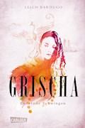 Grischa 3: Lodernde Schwingen - Leigh Bardugo - E-Book