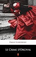 Le Crime d'Orcival - Émile Gaboriau - ebook