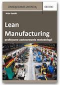 Lean Manufacturing - praktyczne zastosowanie metodologii – case - Artur Łazicki - ebook